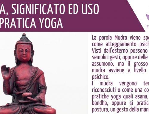 I MUDRA – significato e uso nella pratica yoga
